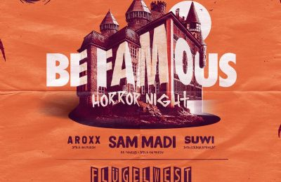 Be Famous – Horror Night - TICKETS ZU GEWINNEN!